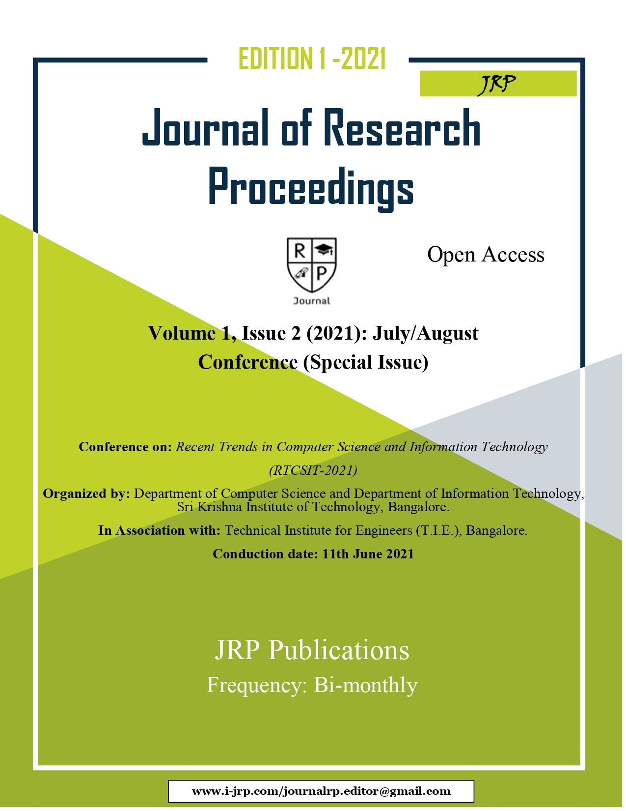 View Vol. 1 No. 2 (2021): July/August -Conference on  Recent Trends in Computer Science and Information Technology (RTCSIT-2021)( Special Issue)